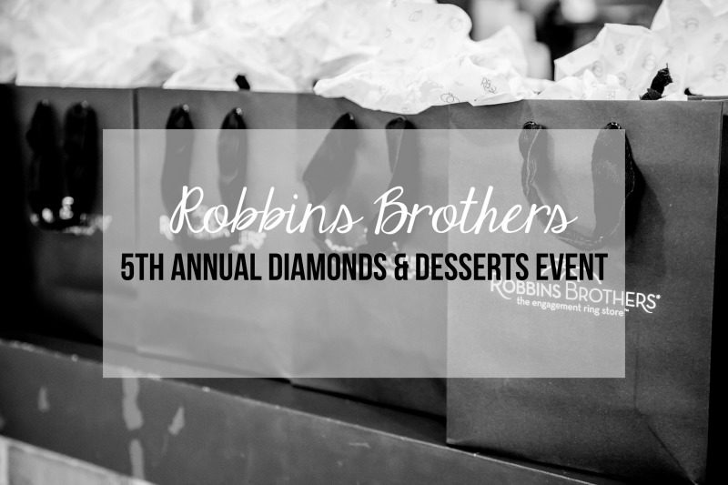 ROBBINS BROTHERS DIAMONDS AND DESSERTS EVENT